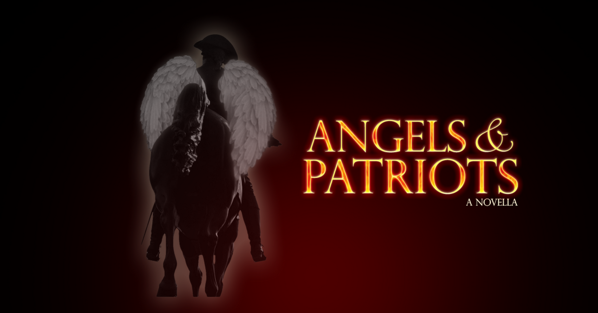 Angels & Patriots: A Novella