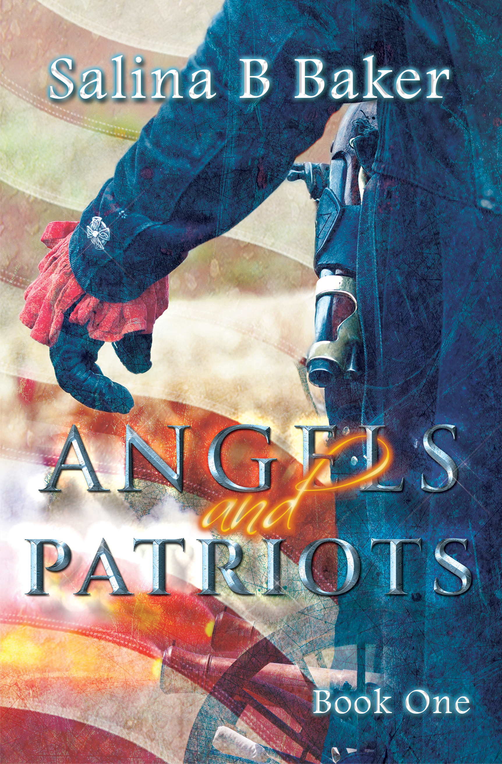 Salina b baker historical fantasy author angels patriots is the violent struggle for freedom played out on the battlefield and the firmament as the angels fend off the demons in a quest to serve fandeluxe Choice Image