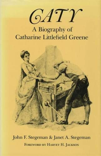 Book Review: Caty A Biography of Catharine Littlefield Greene